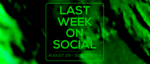 last-week-on-social-september4