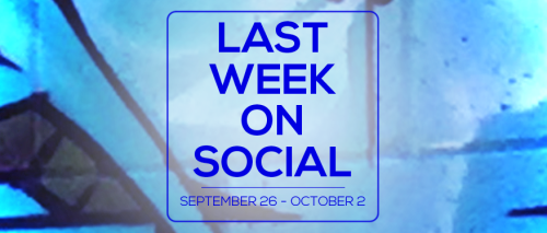 last-week-on-social-october2