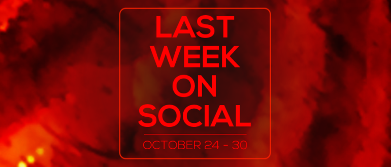 last-week-on-social-october30